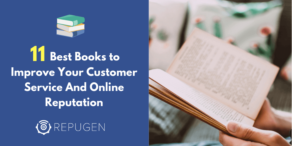11 Best Books to Improve Your Customer Service And Online Reputation