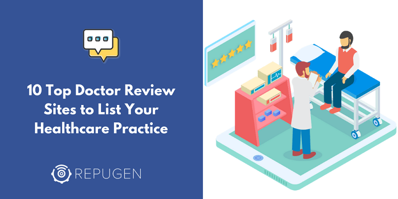 10 Top Doctor Review Sites to List Your Healthcare Practice [And Build Trust]