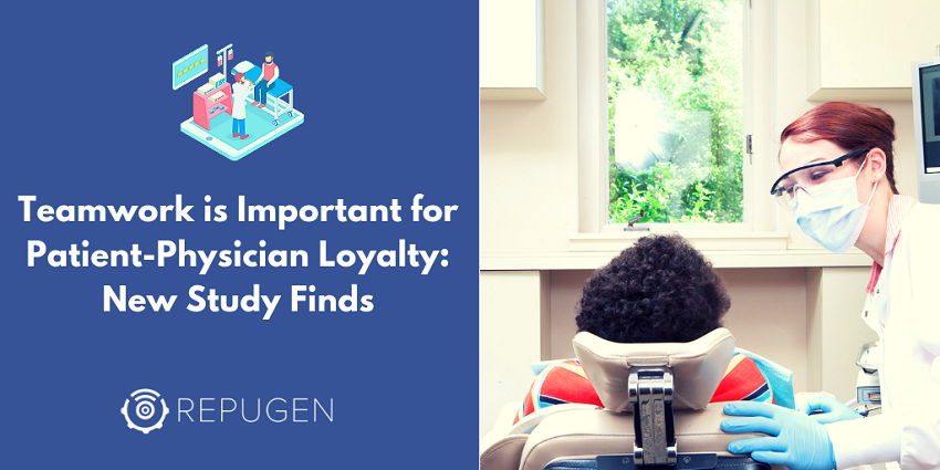 Teamwork Is Important for Patient-Physician Loyalty – New Study Finds