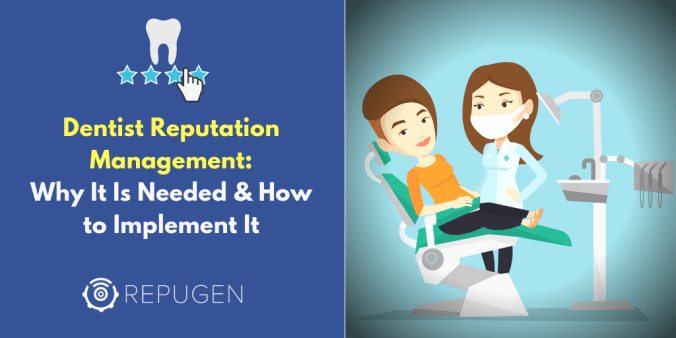 Dentist Reputation Management: Why It Is Needed & How to Implement It