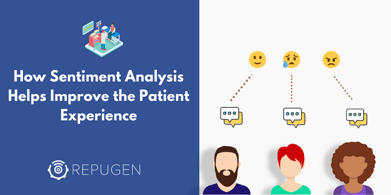 How Sentiment Analysis Helps Improve the Patient Experience
