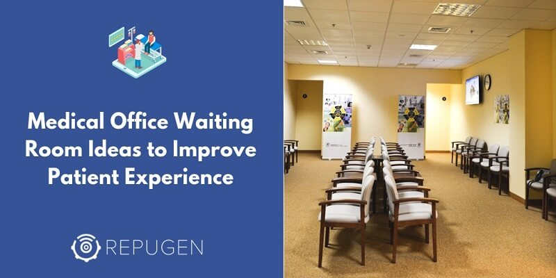 10 Easy Upgrades to Make Your Waiting Room More Patient-Friendly