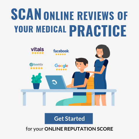 Scan Online Reviews of Your Medical Practice