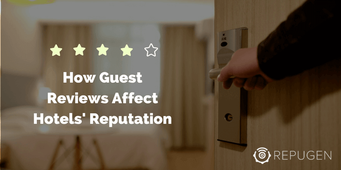 How Online Guest Reviews Affect Hotels' Reputation