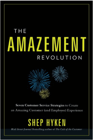The Amazement Revolution by Shep Hyken