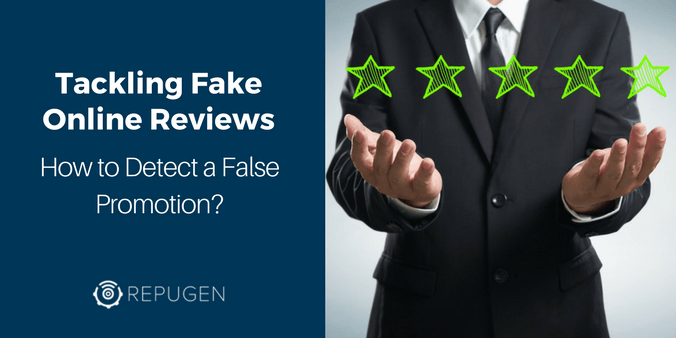 Tackling Fake Online Reviews: How to Detect a False Promotion