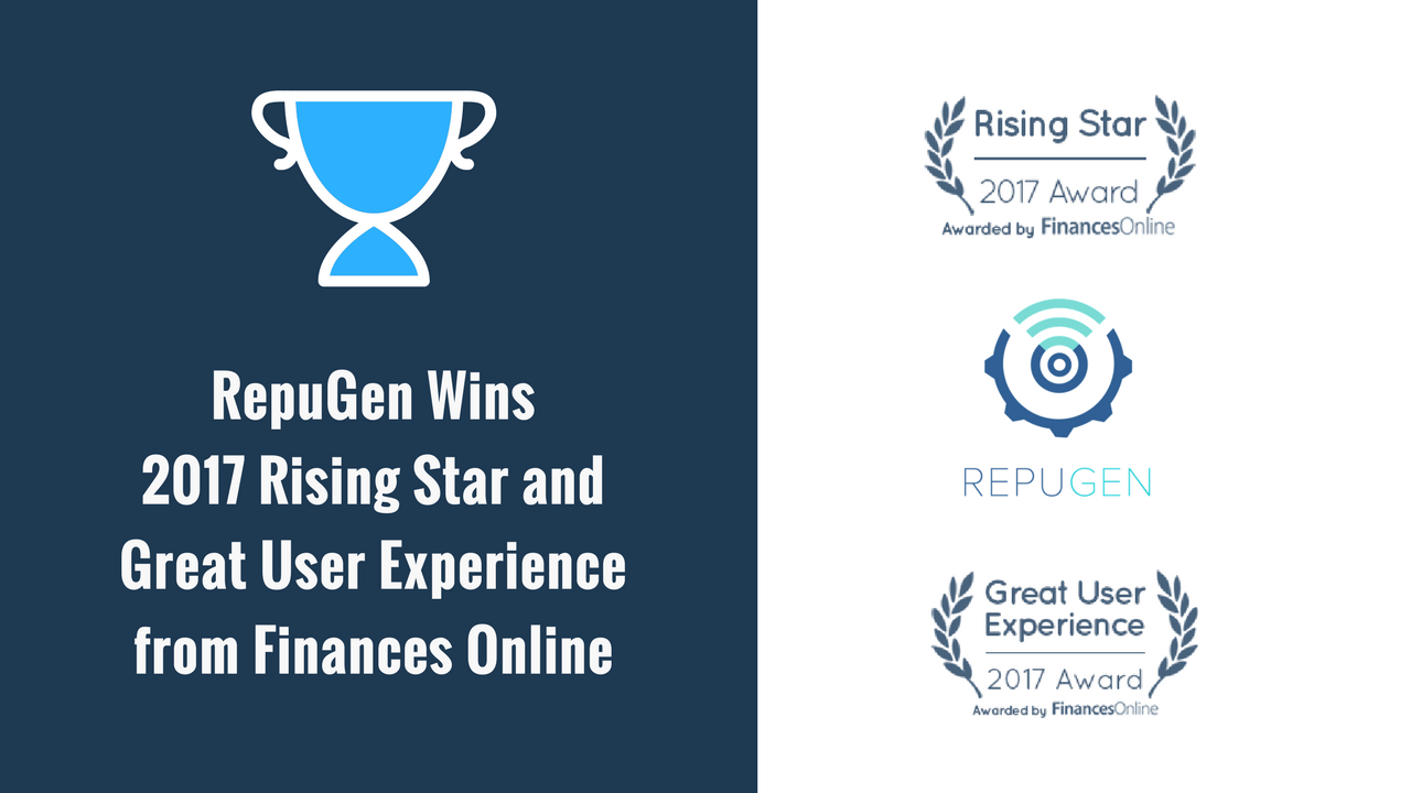 RepuGen Wins 2017 Rising Star and Great User Experience Awards from FinancesOnline!