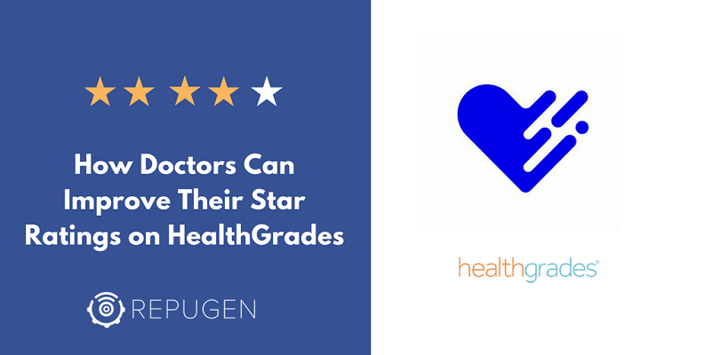 How Doctors Can Improve Their Star Ratings on Healthgrades